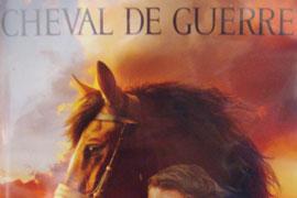 Cheval de Guerre et Les Duellistes